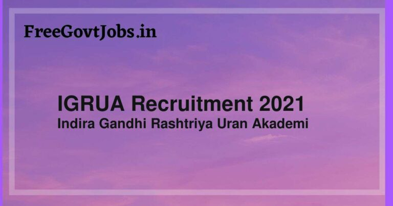 IGRUA Recruitment 2021