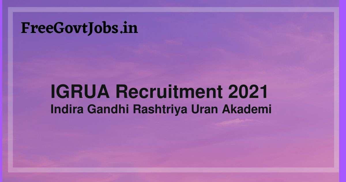 igrua recruitment 2021
