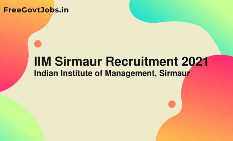 IIM Sirmaur Recruitment 2021