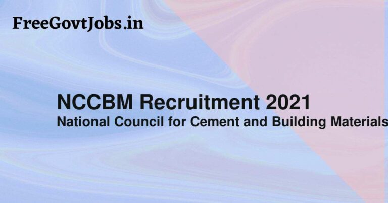 NCCBM Recruitment 2021