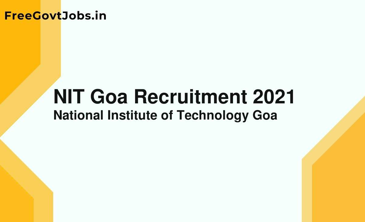 nit goa recruitment 2021