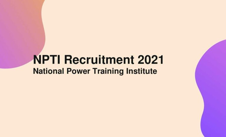 NPTI Recruitment 2021