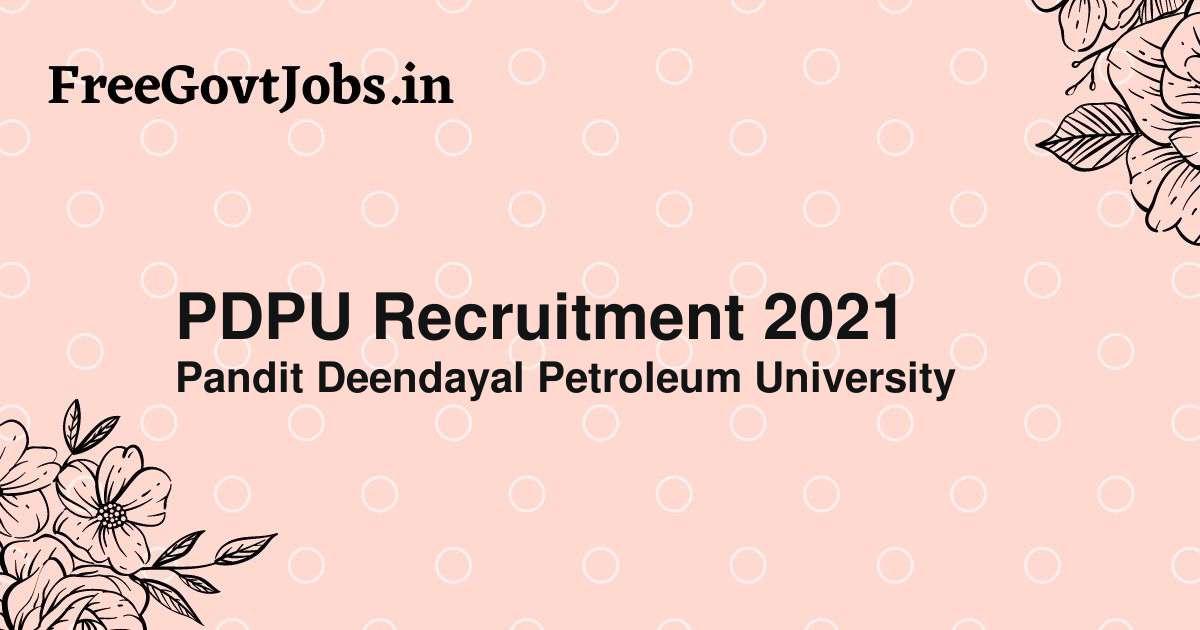 pdpu recruitment 2021
