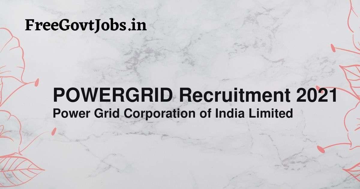 powergrid recruitment 2021