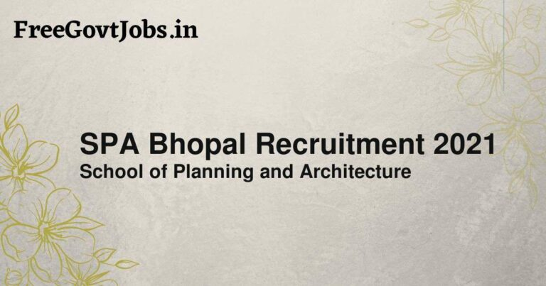 SPA Bhopal Recruitment 2021