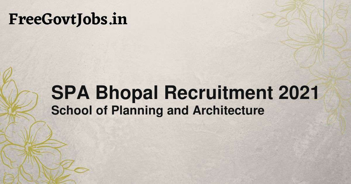 spa bhopal recruitment 2021