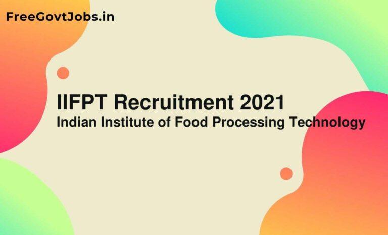IIFPT Recruitment 2021