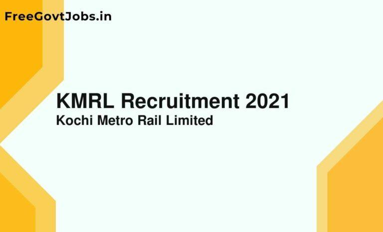 KMRL Recruitment 2021