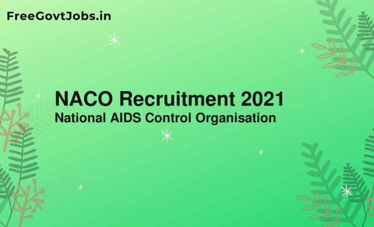 NACO Recruitment 2021
