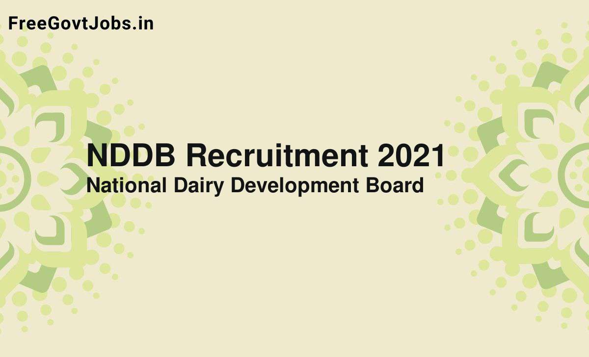nddb recruitment 2021