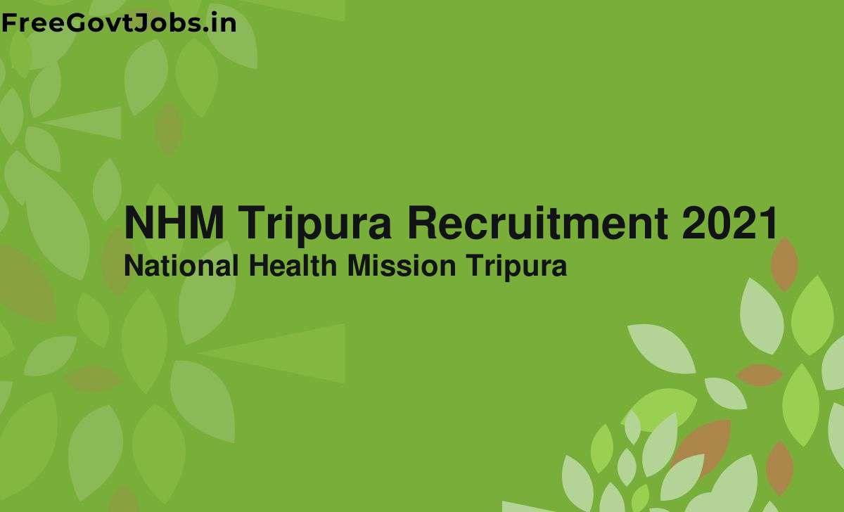 nhm tripura recruitment 2021
