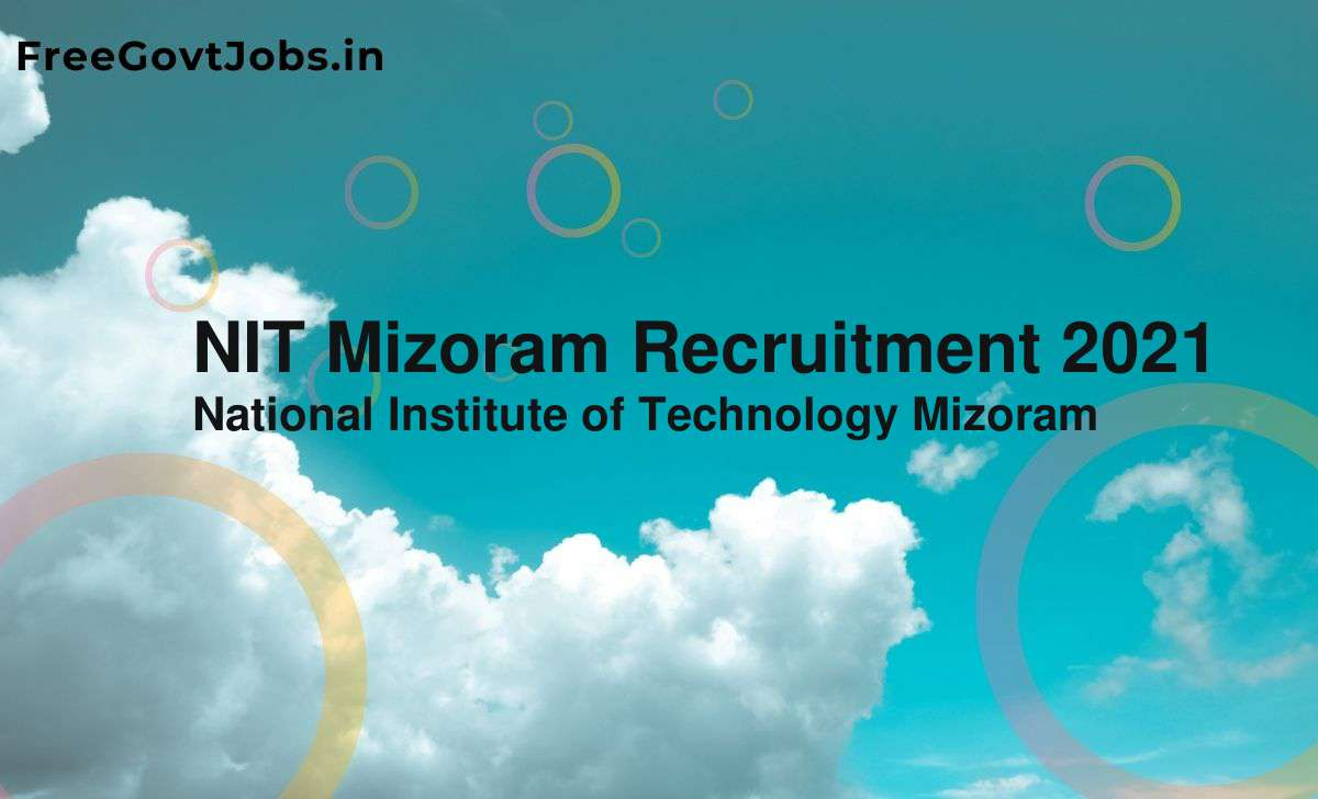 nit mizoram recruitment 2021