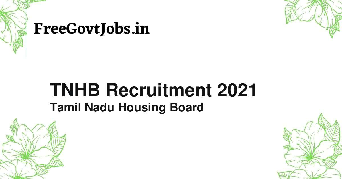 tnhb recruitment 2021