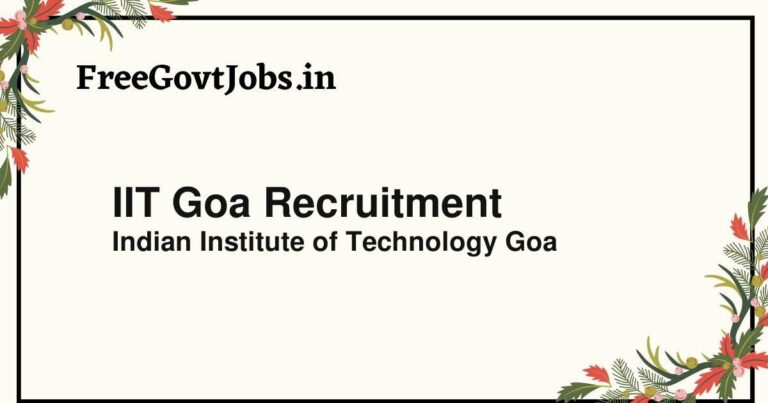 IIT Goa Recruitment