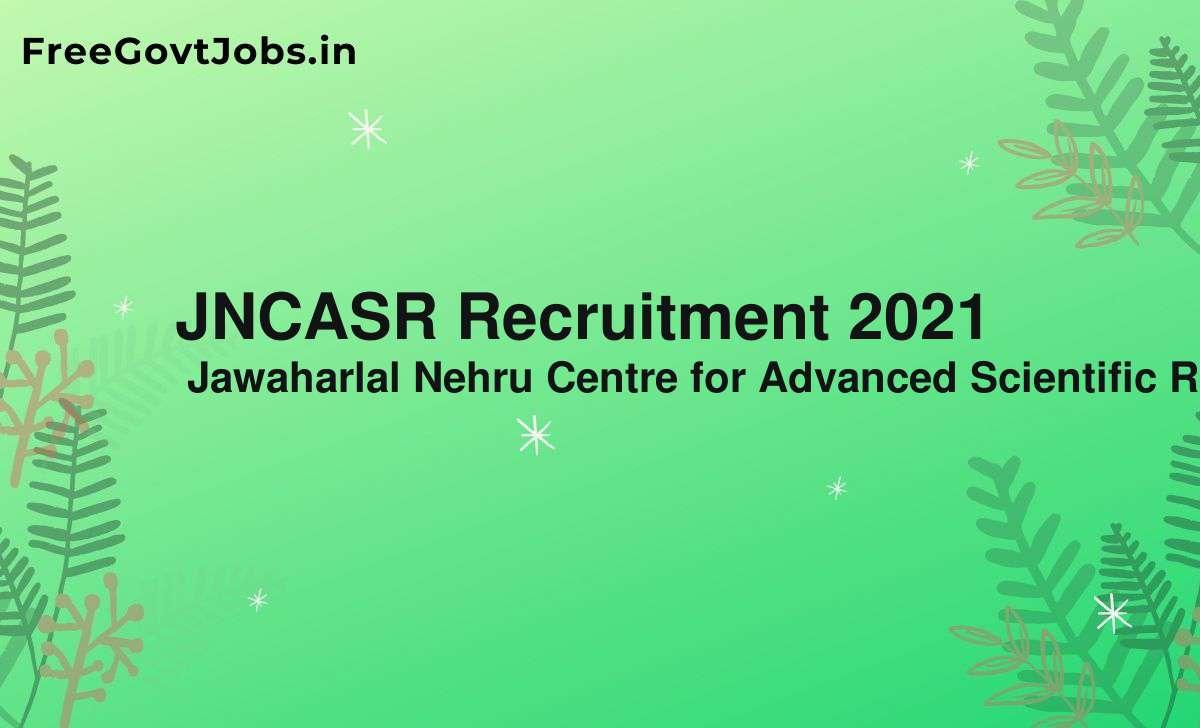 jncasr recruitment 2021
