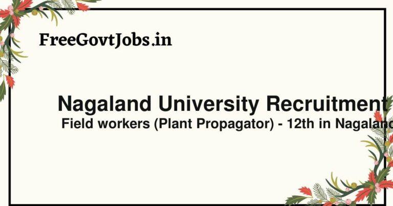 Nagaland University Recruitment 2021