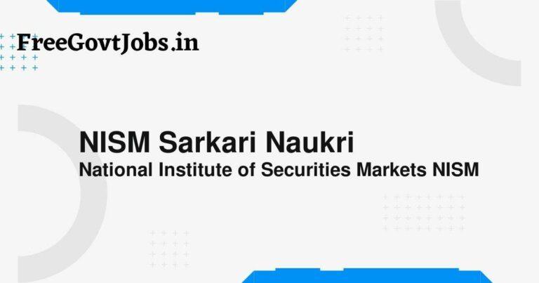 NISM Sarkari Naukri