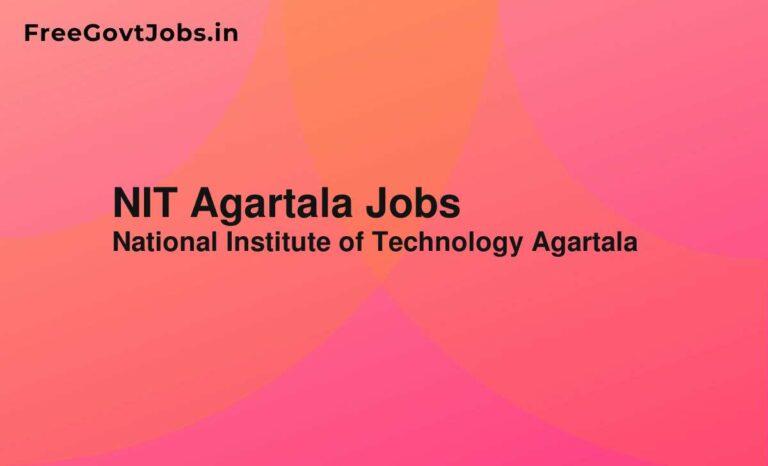 NIT Agartala Jobs