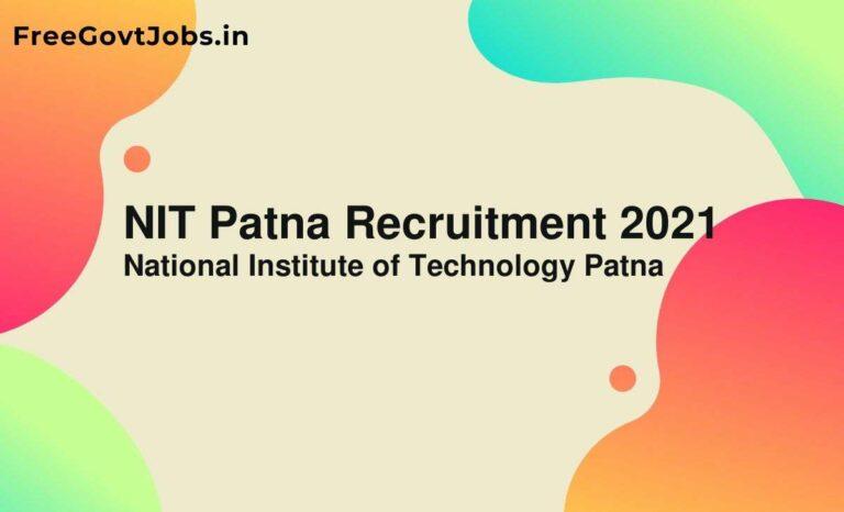 NIT Patna Recruitment 2021