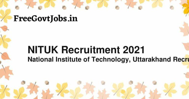 NITUK Recruitment 2021