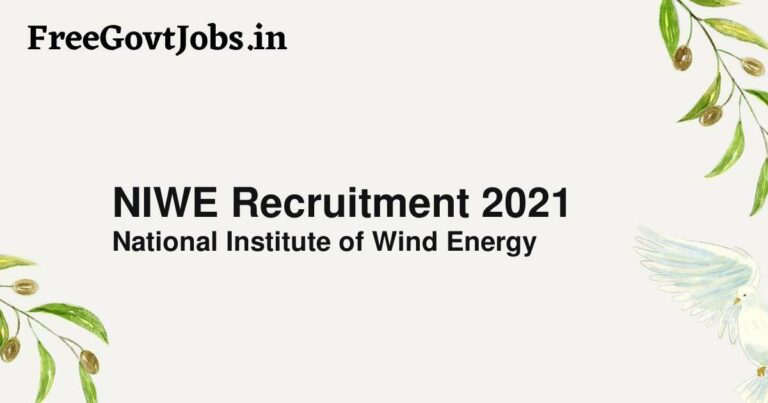 NIWE Recruitment 2021