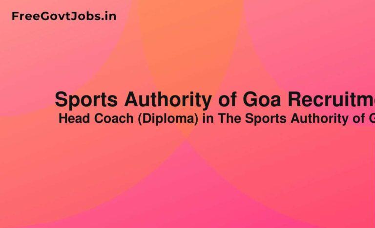 Sports Authority of Goa Recruitment 2021