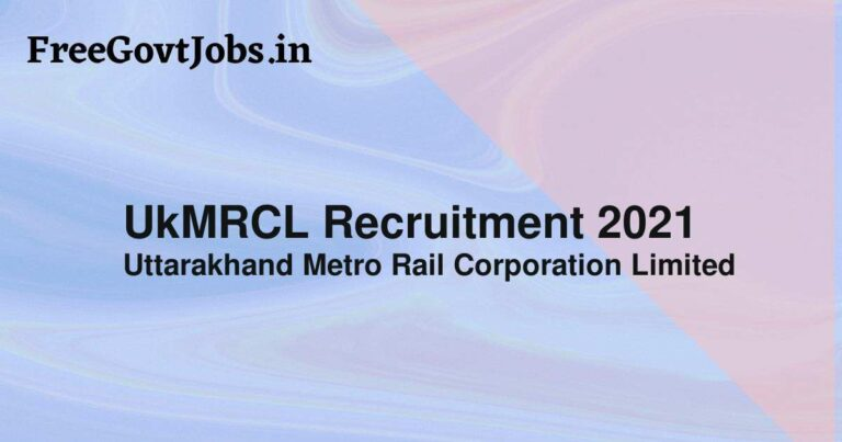 UkMRCL Recruitment 2021