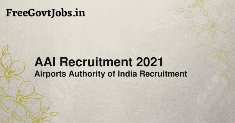 AAI Recruitment 2021