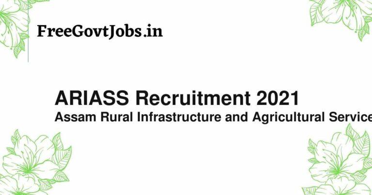 ARIASS Recruitment 2021