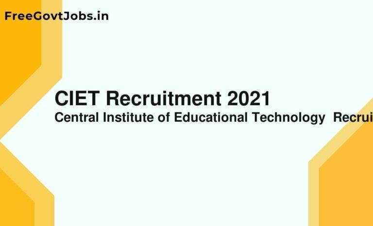 CIET Recruitment 2021