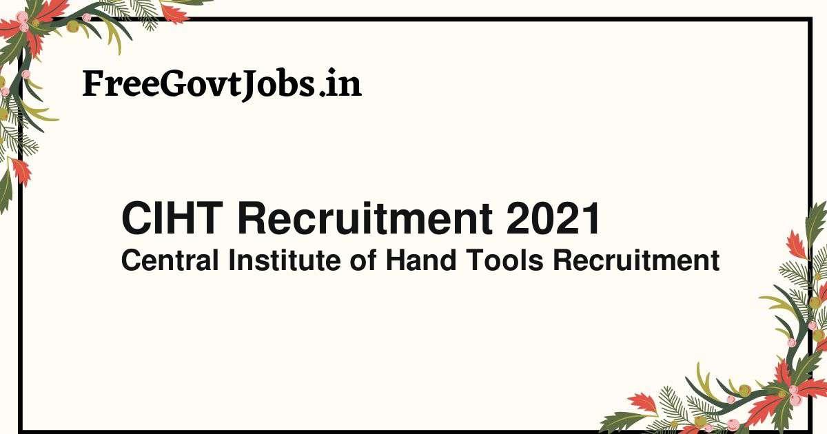 ciht recruitment 2021
