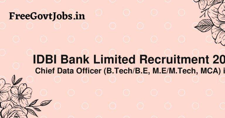 IDBI Bank Limited Recruitment 2021
