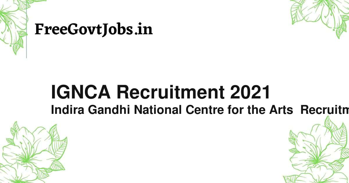 ignca recruitment 2021