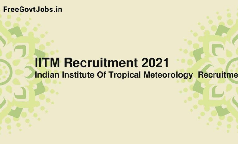 IITM Recruitment 2021