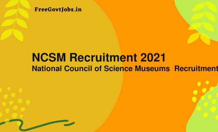 NCSM Recruitment 2021