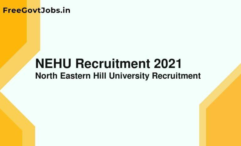 NEHU Recruitment 2021