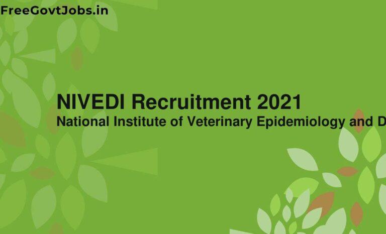 NIVEDI Recruitment 2021