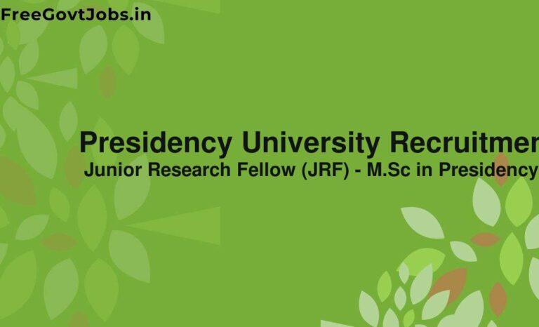 Presidency University Recruitment 2021