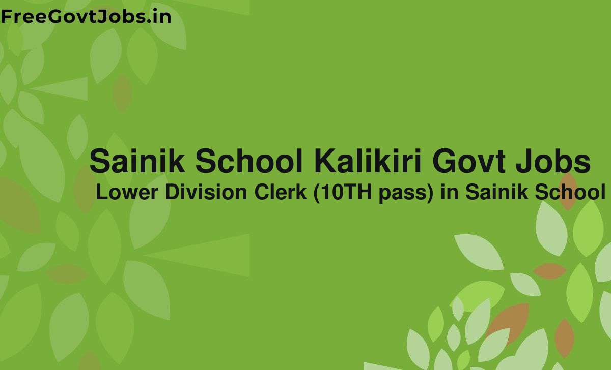 sainik school kalikiri govt jobs