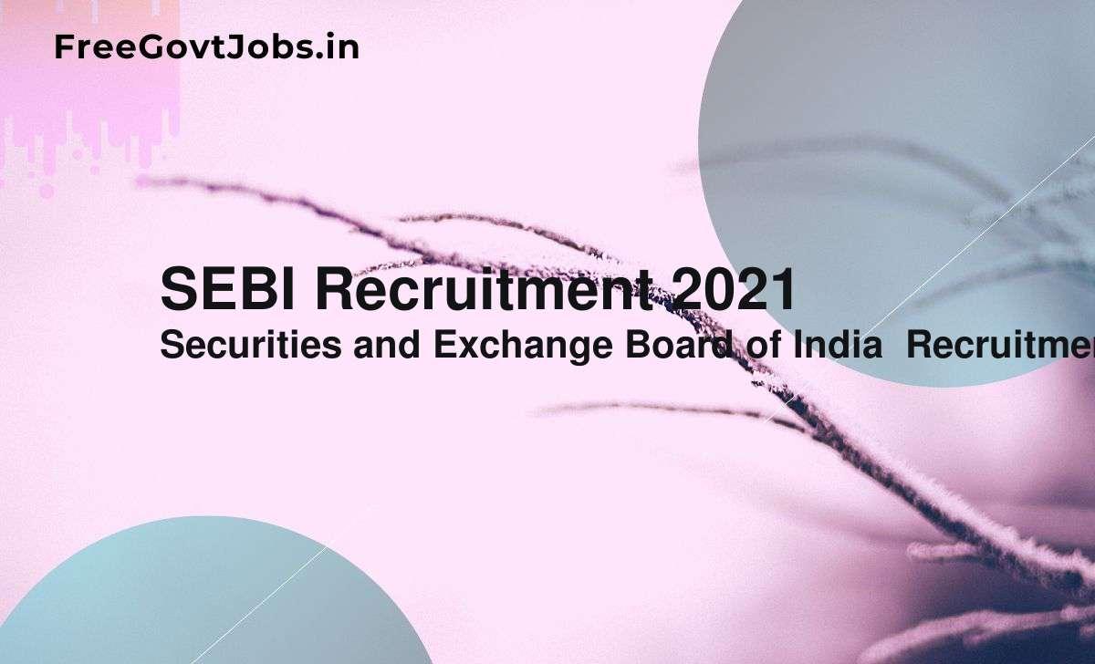 sebi recruitment 2021