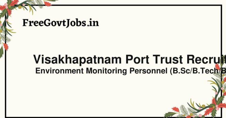 Visakhapatnam Port Trust Recruitment 2021