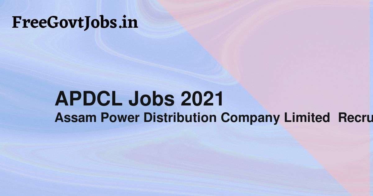 apdcl jobs 2021