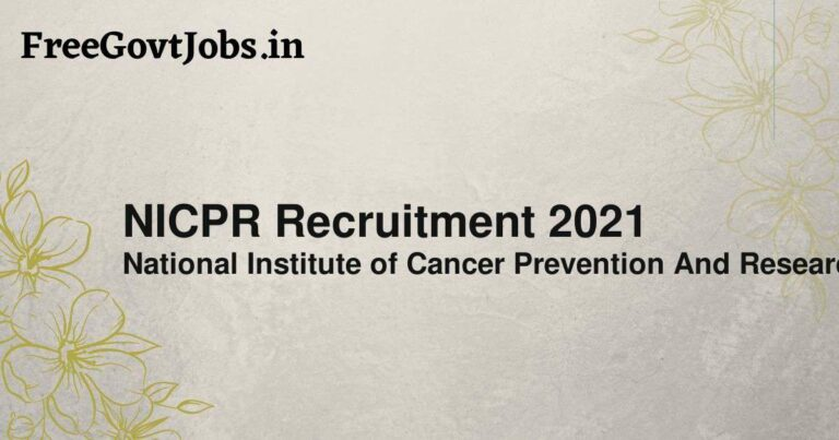 NICPR Recruitment 2021