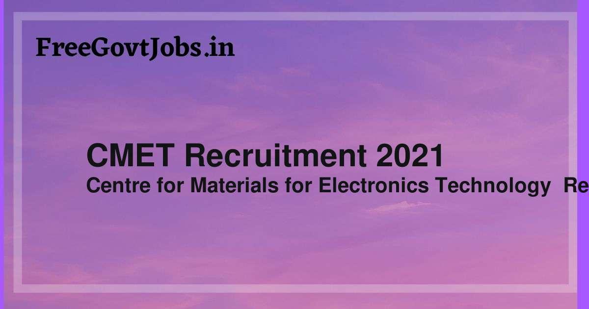 cmet recruitment 2021