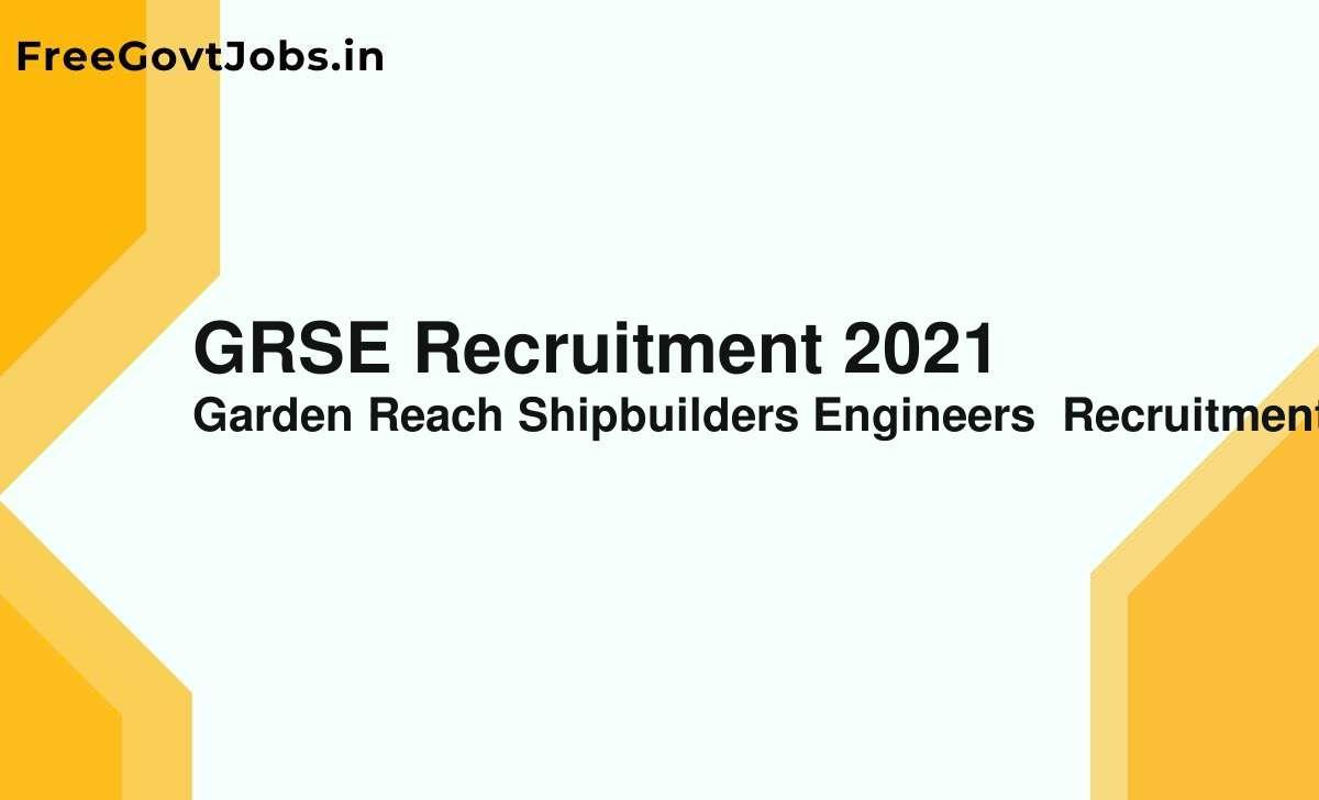 grse recruitment 2021