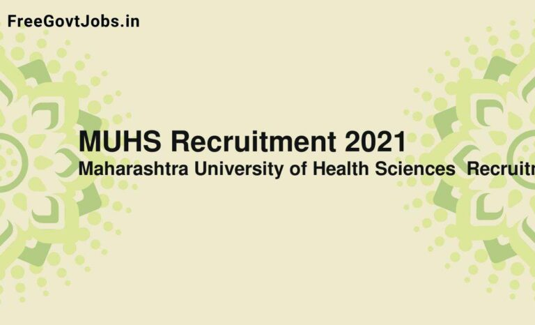 MUHS Recruitment 2021