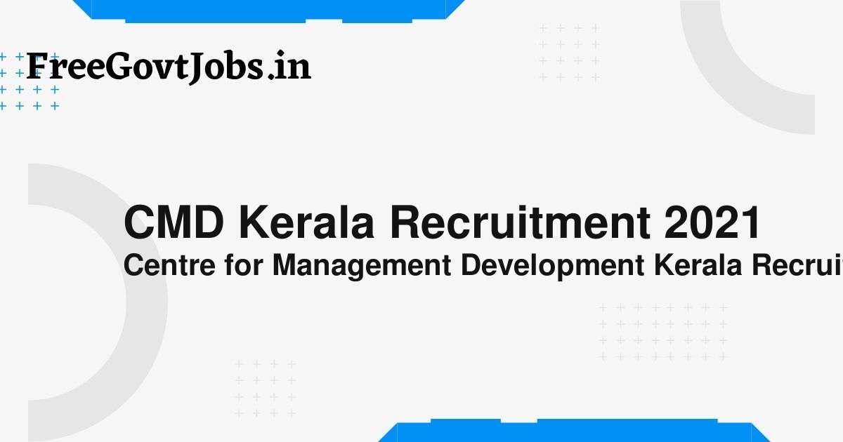 cmd kerala recruitment 2021