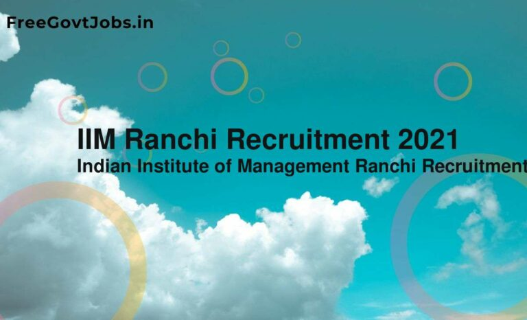 IIM Ranchi Recruitment 2021